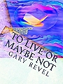 Buy from Langton in England - small front cover of To Live Or Maybe Not-click to order now
